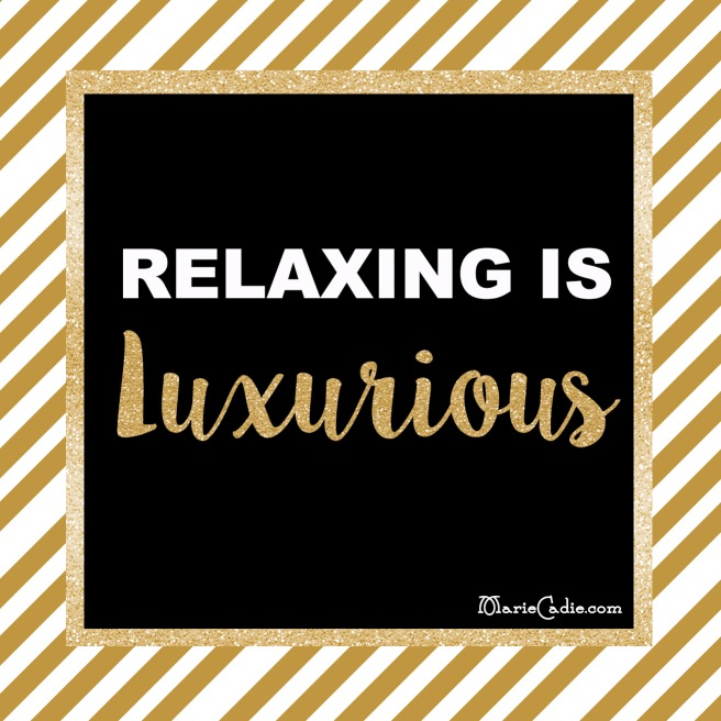 MarieCadie.com_Relaxing is luxurius